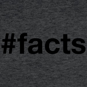 Facts - Hashtag Design (Black Letters) - Fitted Cotton/Poly T-Shirt by Next Level