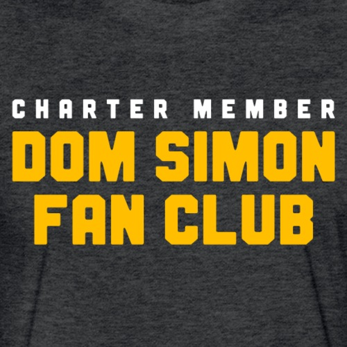Dom Simon Fan Club - Fitted Cotton/Poly T-Shirt by Next Level