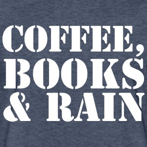 Coffee, Books & Rain - Fitted Cotton/Poly T-Shirt by Next Level