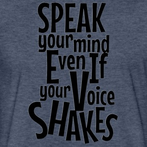 SPEAK Your Mind - Fitted Cotton/Poly T-Shirt by Next Level