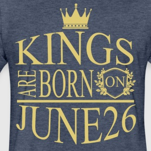 Kings are born on June 26 - Fitted Cotton/Poly T-Shirt by Next Level