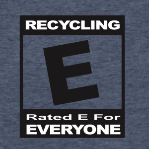 Recycling- Rated E for Everyone - Fitted Cotton/Poly T-Shirt by Next Level