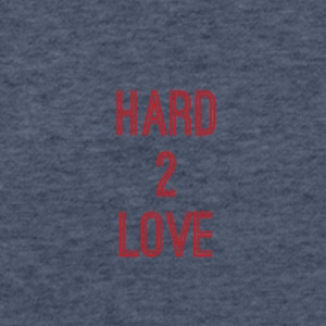 Hard 2 Love - Fitted Cotton/Poly T-Shirt by Next Level