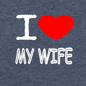 I LOVE MY WIFE - Fitted Cotton/Poly T-Shirt by Next Level