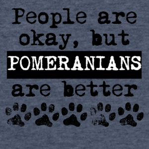 Pomeranians Are Better - Fitted Cotton/Poly T-Shirt by Next Level