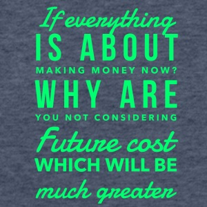 IMG 2129 if everything is about making money - Fitted Cotton/Poly T-Shirt by Next Level