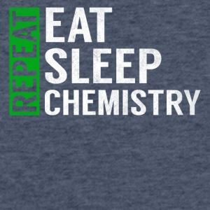 Eat Sleep Chemistry Repeat Funny Teacher Joke Gag - Fitted Cotton/Poly T-Shirt by Next Level