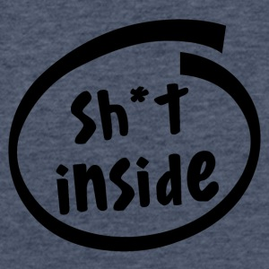 sh*t inside (1821A) - Fitted Cotton/Poly T-Shirt by Next Level