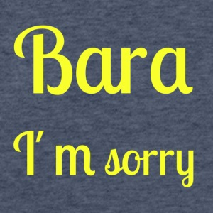 Bara I'm sorry - [Yellow text] - Fitted Cotton/Poly T-Shirt by Next Level