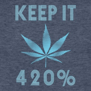 Keep it 420 procent - Fitted Cotton/Poly T-Shirt by Next Level