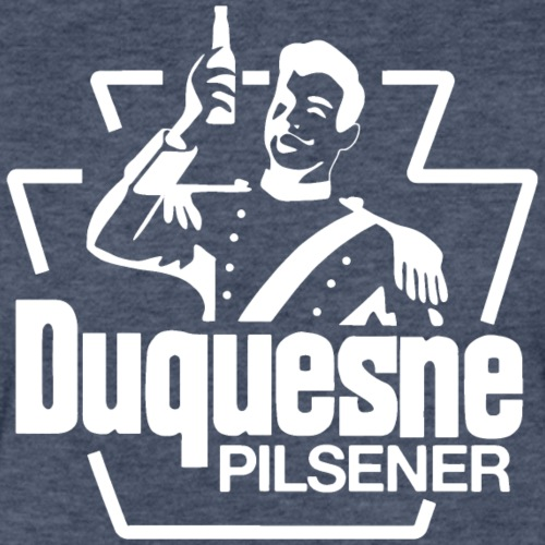 Duquesne Brewing Company - Have A Duke! - Fitted Cotton/Poly T-Shirt by Next Level