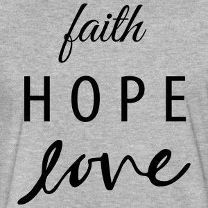 Faith Hope Love | 1 Corinthians 13:13 - Fitted Cotton/Poly T-Shirt by Next Level