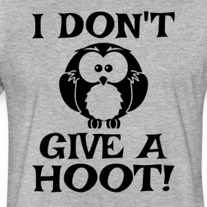 I Don't Give A Hoot - Fitted Cotton/Poly T-Shirt by Next Level