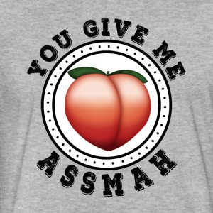 You Give me Ass Mah - Fitted Cotton/Poly T-Shirt by Next Level