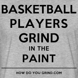 Basketball Players Grind In The Paint Black - Fitted Cotton/Poly T-Shirt by Next Level