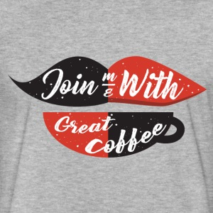 Join me with great coffee - Fitted Cotton/Poly T-Shirt by Next Level