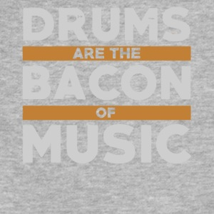 Drums are the bacon of music shirt - Fitted Cotton/Poly T-Shirt by Next Level