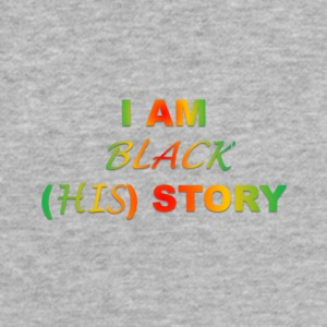 I AM BLACK HIS STORY - Fitted Cotton/Poly T-Shirt by Next Level
