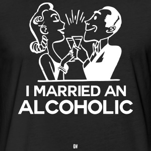 Married An Alcoholic - Fitted Cotton/Poly T-Shirt by Next Level