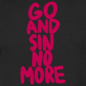 Go and Sin No More - Fitted Cotton/Poly T-Shirt by Next Level
