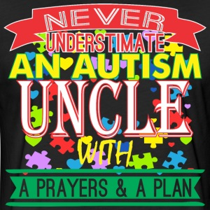 Never Underestimate Autism Uncle With Prayer Plan - Fitted Cotton/Poly T-Shirt by Next Level