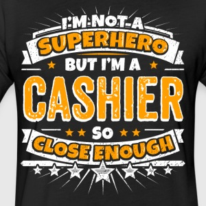 Not A Superhero But A Cashier. Close Enough. - Fitted Cotton/Poly T-Shirt by Next Level
