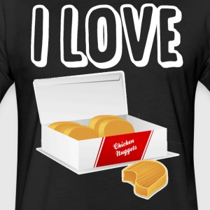 I love chicken nuggets - Fitted Cotton/Poly T-Shirt by Next Level