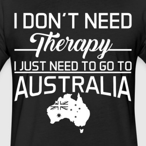I Just Need To Go To Australia T Shirt - Fitted Cotton/Poly T-Shirt by Next Level