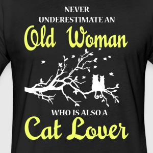 Old Woman Who Is Also A Cat Lover T Shirt - Fitted Cotton/Poly T-Shirt by Next Level