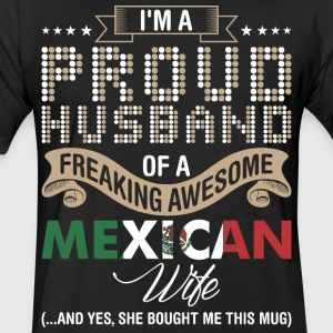Im A Proud Husband Of A Freaking Awesome Mexican W - Fitted Cotton/Poly T-Shirt by Next Level