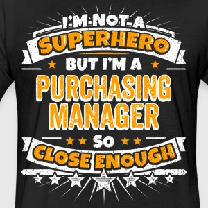 Not A Superhero But A Purchasing Manager - Fitted Cotton/Poly T-Shirt by Next Level