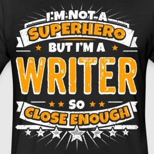Not A Superhero But A Writer - Fitted Cotton/Poly T-Shirt by Next Level