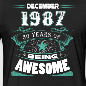 December 1987 - 30 years of being awesome - Fitted Cotton/Poly T-Shirt by Next Level
