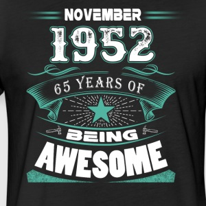November 1952 - 65 years of being awesome - Fitted Cotton/Poly T-Shirt by Next Level