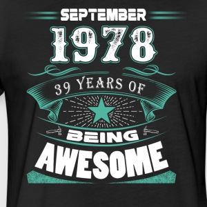 September 1978 - 39 years of being awesome - Fitted Cotton/Poly T-Shirt by Next Level
