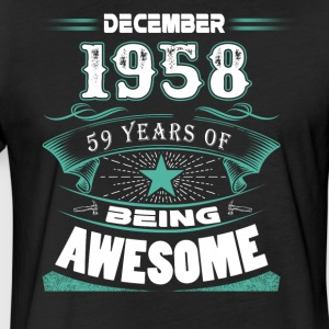 December 1958 - 59 years of being awesome - Fitted Cotton/Poly T-Shirt by Next Level