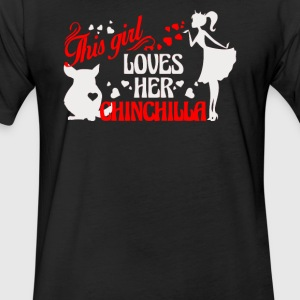 This Girl Loves Her Chinchilla - Fitted Cotton/Poly T-Shirt by Next Level
