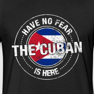Have No Fear The Cuban Is Here - Fitted Cotton/Poly T-Shirt by Next Level