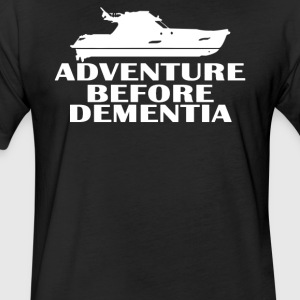 Yacht Adventure Before Dementia - Fitted Cotton/Poly T-Shirt by Next Level