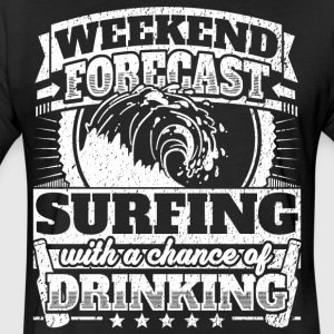 Weekend Forecast Surfing Drinking Tee - Fitted Cotton/Poly T-Shirt by Next Level