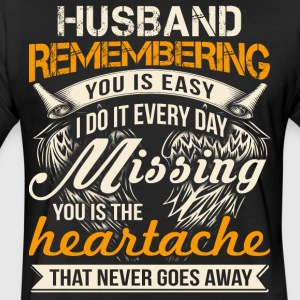 Husband Remembering T Shirt - Fitted Cotton/Poly T-Shirt by Next Level
