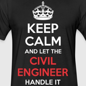 Keep Calm And Let Civil Engineer Handle It - Fitted Cotton/Poly T-Shirt by Next Level