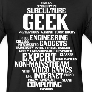 Geek (geeky, nerd) - Fitted Cotton/Poly T-Shirt by Next Level