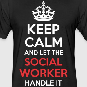 Keep Calm And Let Social Worker Handle It - Fitted Cotton/Poly T-Shirt by Next Level