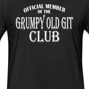 Grumpy Old Git Club - Fitted Cotton/Poly T-Shirt by Next Level