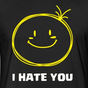 I Hate You Funny Face T Shirt - Fitted Cotton/Poly T-Shirt by Next Level