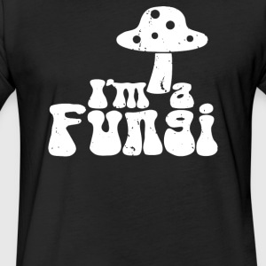 Im A Fungi - Fitted Cotton/Poly T-Shirt by Next Level