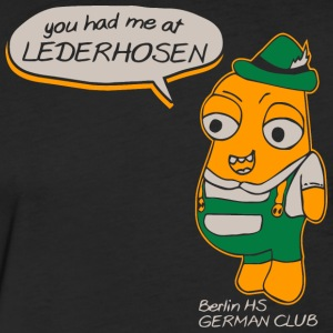 You Had Me At Lederhosen Berlin HS German Club - Fitted Cotton/Poly T-Shirt by Next Level