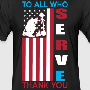 To All Who Serve Thank You - Fitted Cotton/Poly T-Shirt by Next Level