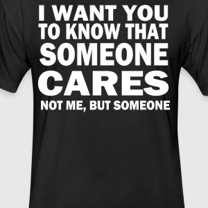 You To Know Someone Cares - Fitted Cotton/Poly T-Shirt by Next Level